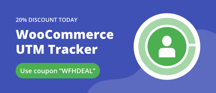 Unlimited Website Deal for WooCommerce UTM Tracker